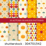 ten autumn different seamless... | Shutterstock .eps vector #304701542