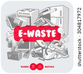 gray waste electrical and... | Shutterstock .eps vector #304817972