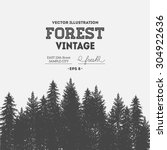 vintage forest design template. ... | Shutterstock .eps vector #304922636