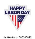 happy labor day sign. in vector ... | Shutterstock .eps vector #305360042