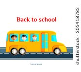 back to school. the yellow bus... | Shutterstock .eps vector #305418782