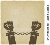 hands broken chains. freedom... | Shutterstock .eps vector #305562866