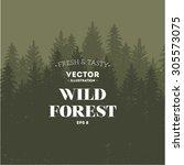 pine forest. journey design... | Shutterstock .eps vector #305573075
