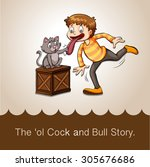 The Old Cock And Bull Story...