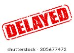 delayed red stamp text on white | Shutterstock .eps vector #305677472
