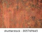 rusty metal   rusty and... | Shutterstock . vector #305769665