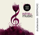 idea concept wine and music.... | Shutterstock .eps vector #305994242