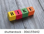 word bike on colorful wooden... | Shutterstock . vector #306155642