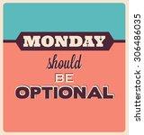 retro typographic poster design ... | Shutterstock .eps vector #306486035