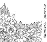 zentangle doodle floral... | Shutterstock .eps vector #306504662