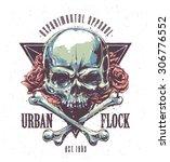 grunge print with skull  bones  ... | Shutterstock .eps vector #306776552