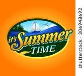 it's summer time   Shutterstock .eps vector #306948692