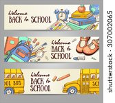 back to school set of banners.... | Shutterstock .eps vector #307002065