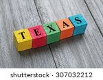 word texas on colorful wooden... | Shutterstock . vector #307032212
