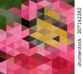 low polygon triangle pattern... | Shutterstock . vector #307162382