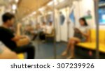 blurred of people sitting on... | Shutterstock . vector #307239926