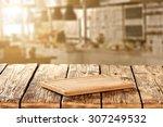 blurred background of kitchen... | Shutterstock . vector #307249532