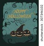 vintage happy halloween poster. ... | Shutterstock .eps vector #307346102