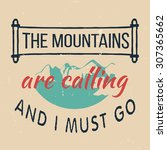 25 the mountains vintage retro ... | Shutterstock .eps vector #307365662