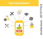pay for service concept.... | Shutterstock .eps vector #307377515