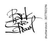 ink inscription back to school. ... | Shutterstock . vector #307783196