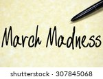 march madness text write on... | Shutterstock . vector #307845068