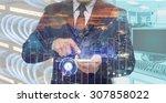 double exposure of businessman... | Shutterstock . vector #307858022