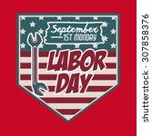 retro labor day digital design  ... | Shutterstock .eps vector #307858376