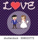 wedding couple. bride and groom.... | Shutterstock .eps vector #308023772