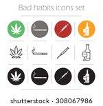 bad habit icons set. marijuana...   Shutterstock .eps vector #308067986