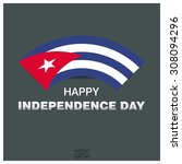 happy independence day of cuba | Shutterstock .eps vector #308094296