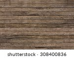 grungy brown wood backgrounds... | Shutterstock . vector #308400836