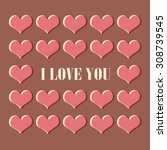 love card with hearts. vector... | Shutterstock .eps vector #308739545