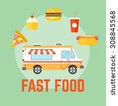 fast food truck flat design... | Shutterstock .eps vector #308845568