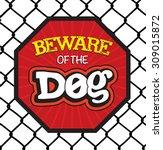 Beware Of The Dog Board.