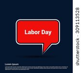 usa labor day typography red... | Shutterstock .eps vector #309113528