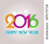 happy new year 2016 creative... | Shutterstock .eps vector #309175718