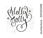 holly jolly   unique handdrawn...   Shutterstock .eps vector #309203588