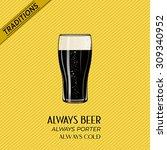 glass pint of dark beer porter... | Shutterstock .eps vector #309340952