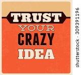 inspirational retro typographic ... | Shutterstock .eps vector #309391196