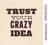 inspirational retro typographic ... | Shutterstock .eps vector #309391202