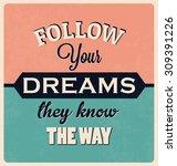 inspirational retro typographic ... | Shutterstock .eps vector #309391226