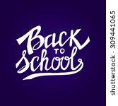 back to school typographical...   Shutterstock .eps vector #309441065