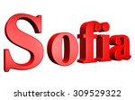 3d sofia text on white... | Shutterstock . vector #309529322