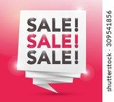 sale sale sale  poster design... | Shutterstock .eps vector #309541856