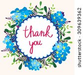 greeting card with floral frame ... | Shutterstock .eps vector #309639362