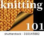 Small photo of KNITTING 101 - Knitted garter stitch sampler for Beginners