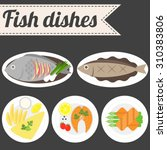 vector fish dishes | Shutterstock .eps vector #310383806