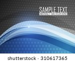 blue abstract background | Shutterstock .eps vector #310617365