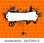 halloween vector frame with... | Shutterstock .eps vector #310720112